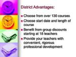 district advantages