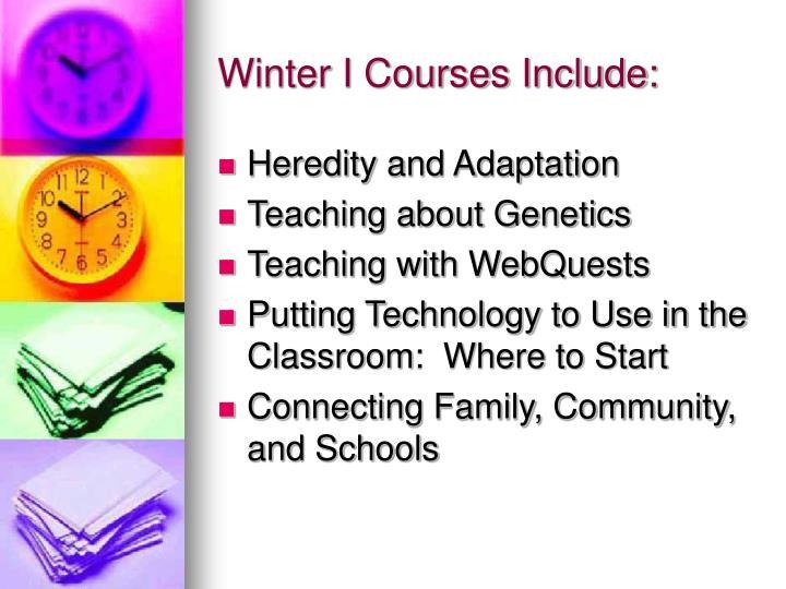 Winter i courses include
