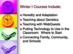 winter i courses include