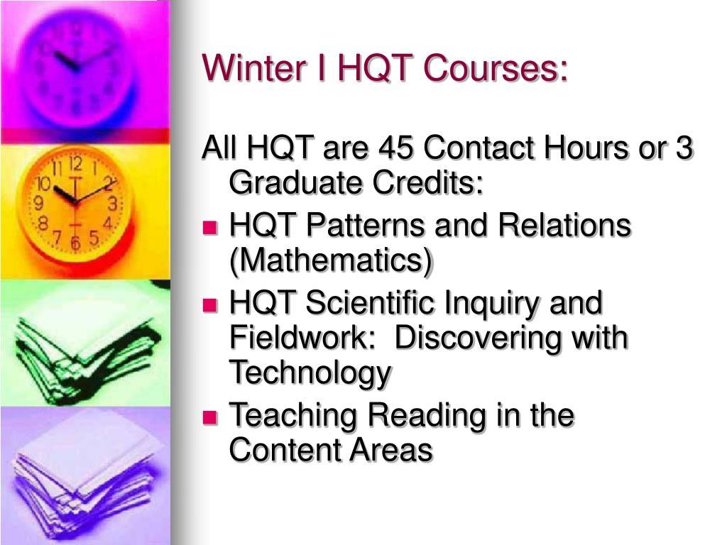 Winter I HQT Courses:
