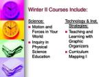 winter ii courses include