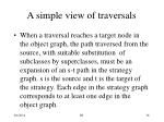 a simple view of traversals