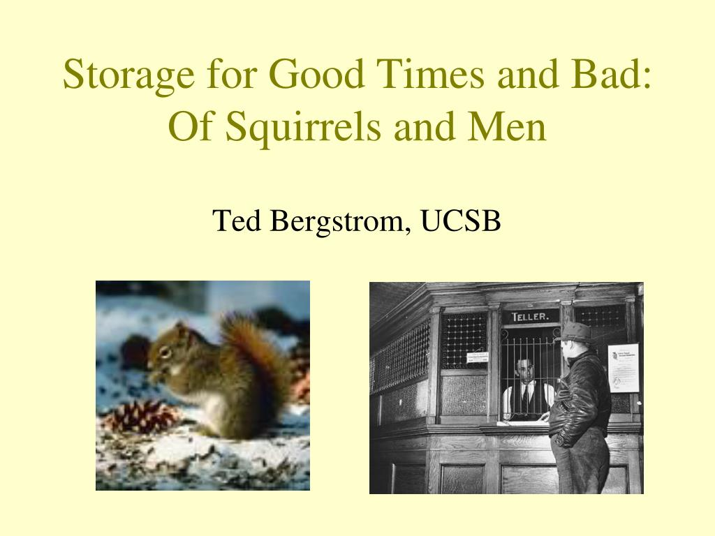 storage for good times and bad of squirrels and men l.