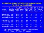 estimating ab epd factors for weaning weight van vleck and cundiff 2006