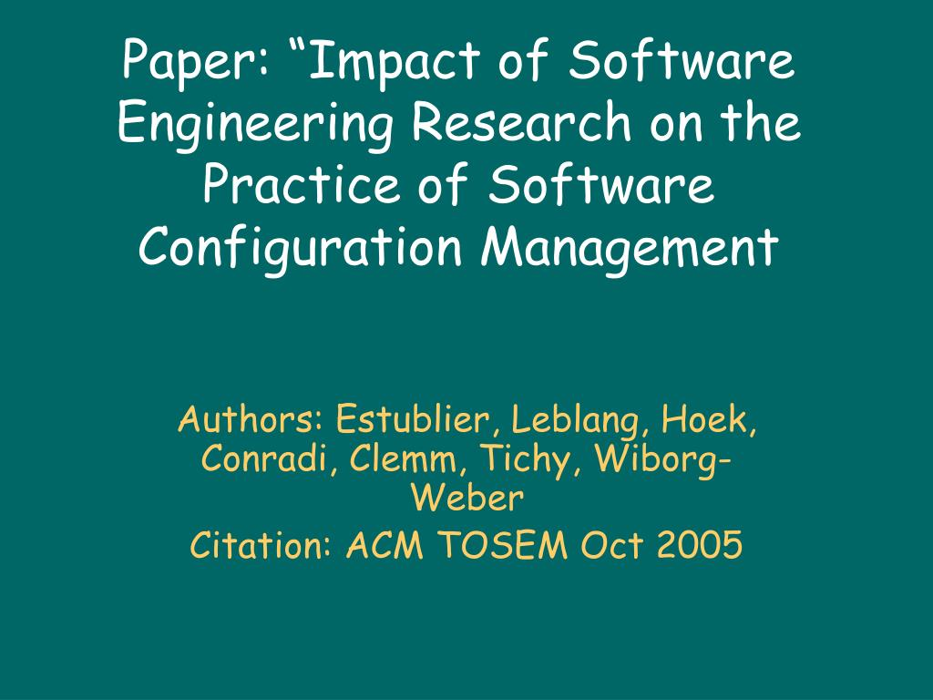 paper impact of software engineering research on the practice of software configuration management l.