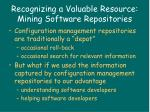 recognizing a valuable resource mining software repositories