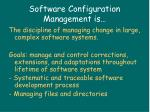 software configuration management is