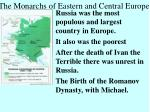 the monarchs of eastern and central europe