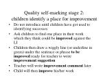 quality self marking stage 2 children identify a place for improvement