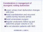 considerations in management of neurogenic voiding dysfunction