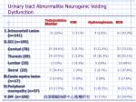urinary tract abnormalitie neurogenic voiding dysfunction