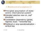 i metatheoretical assumptions 2
