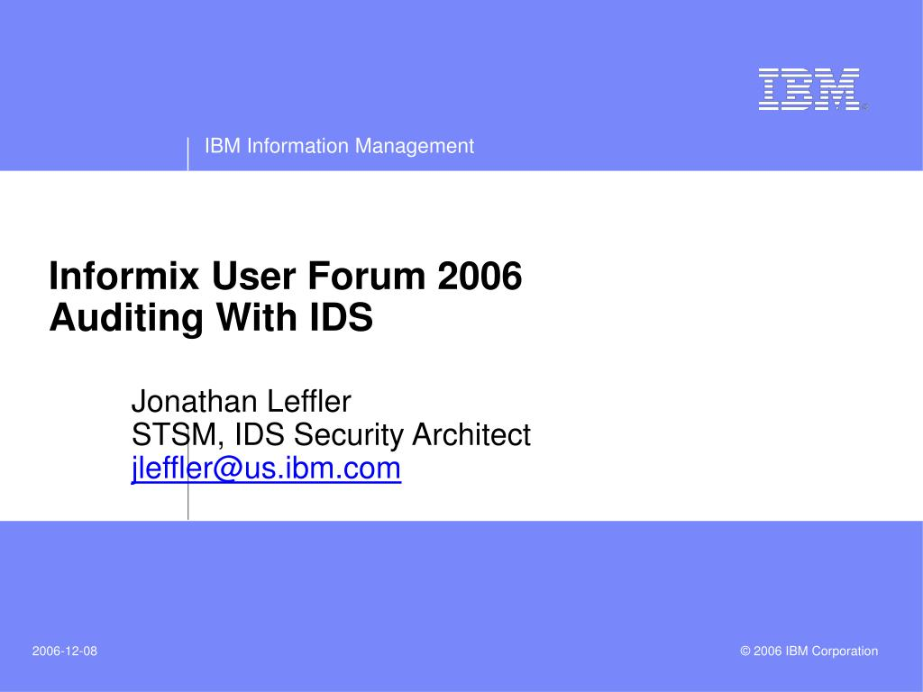 informix user forum 2006 auditing with ids l.