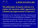a focus on ldc