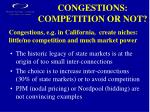 congestions competition or not