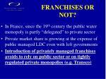 franchises or not