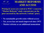 market reforms and access