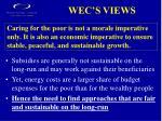 wec s views
