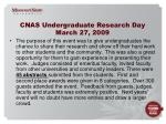 cnas undergraduate research day march 27 2009