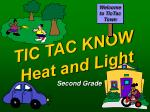 tic tac know heat and light