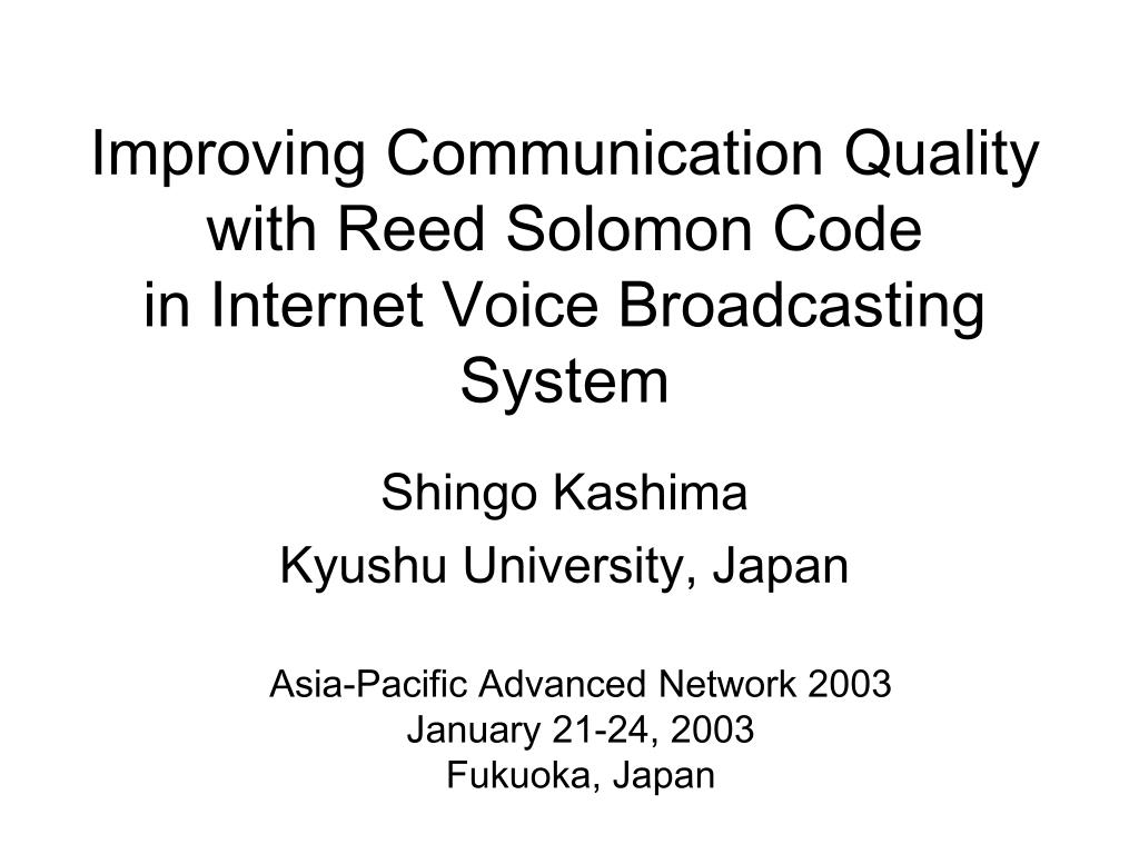 improving communication quality with reed solomon code in internet voice broadcasting system l.