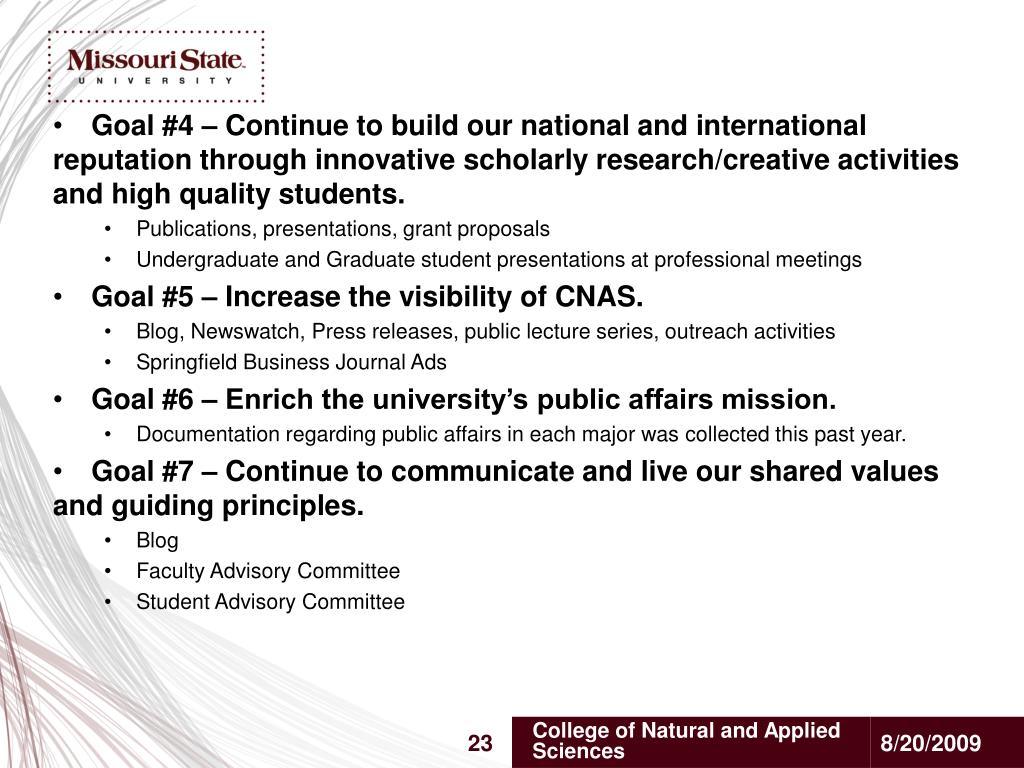Goal #4 – Continue to build our national and international reputation through innovative scholarly research/creative activities and high quality students.