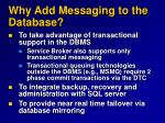 why add messaging to the database5