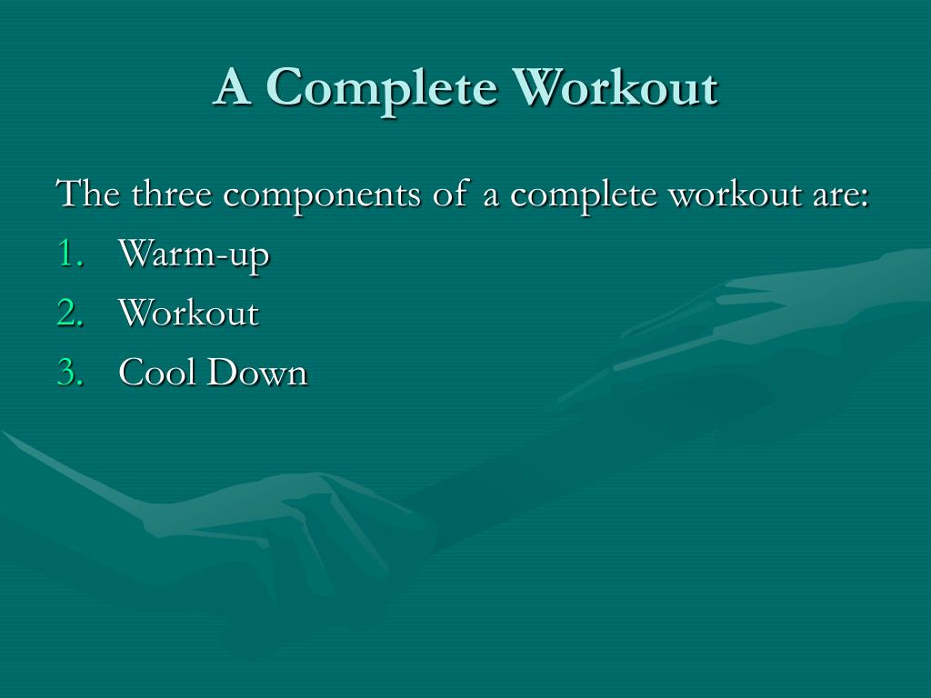 A Complete Workout