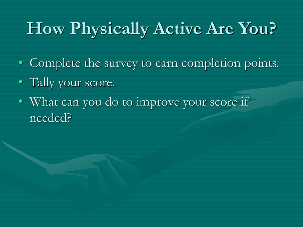 How Physically Active Are You?