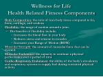 wellness for life health related fitness components