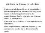 b sistema de ingenier a industrial
