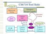 cs6710 tool suite