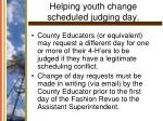 helping youth change scheduled judging day