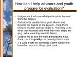 how can i help advisors and youth prepare for evaluation