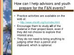 how can i help advisors and youth prepare for the f n events
