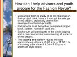 how can i help advisors and youth prepare for the fashion revue