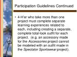 participation guidelines continued