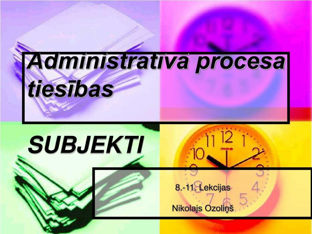 administrat v procesa ties bas subjekti l.