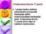civilprocesa likuma 71 pant s