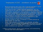 employees of css conditions of access