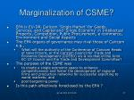 marginalization of csme