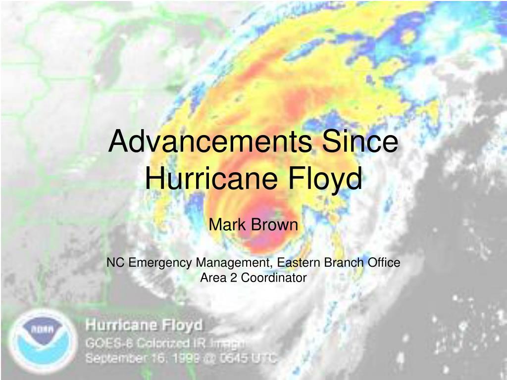advancements since hurricane floyd l.