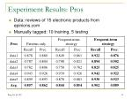 experiment results pros