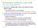information synthesis a case study liu chee and ng www 03