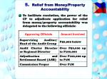 5 relief from money property accountability