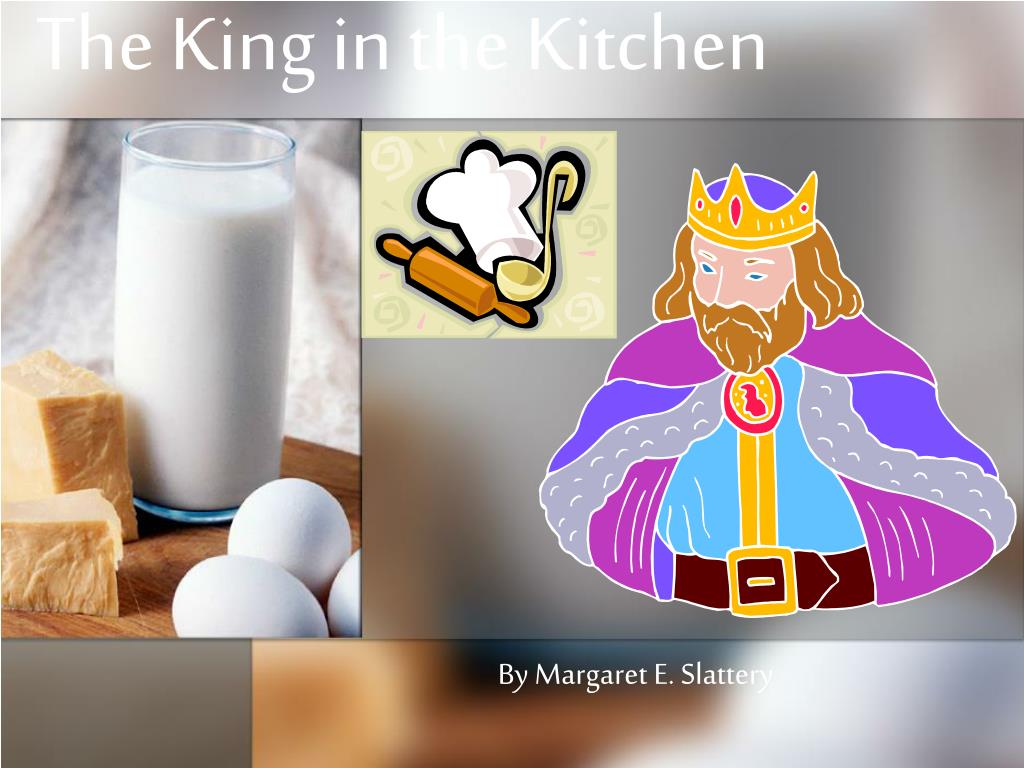 the king in the kitchen l.
