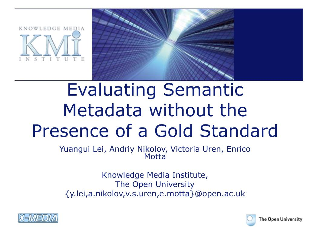 evaluating semantic metadata without the presence of a gold standard l.