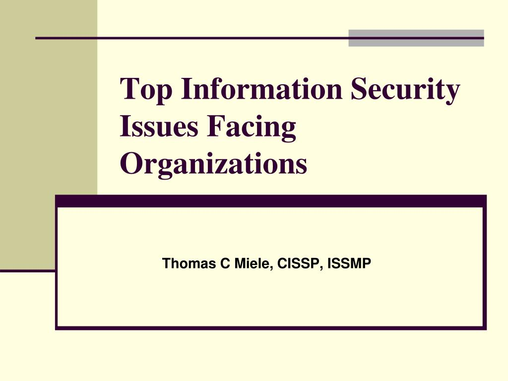top information security issues facing organizations l.