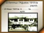 23temmuz 7a ustos 1919 da yap ld