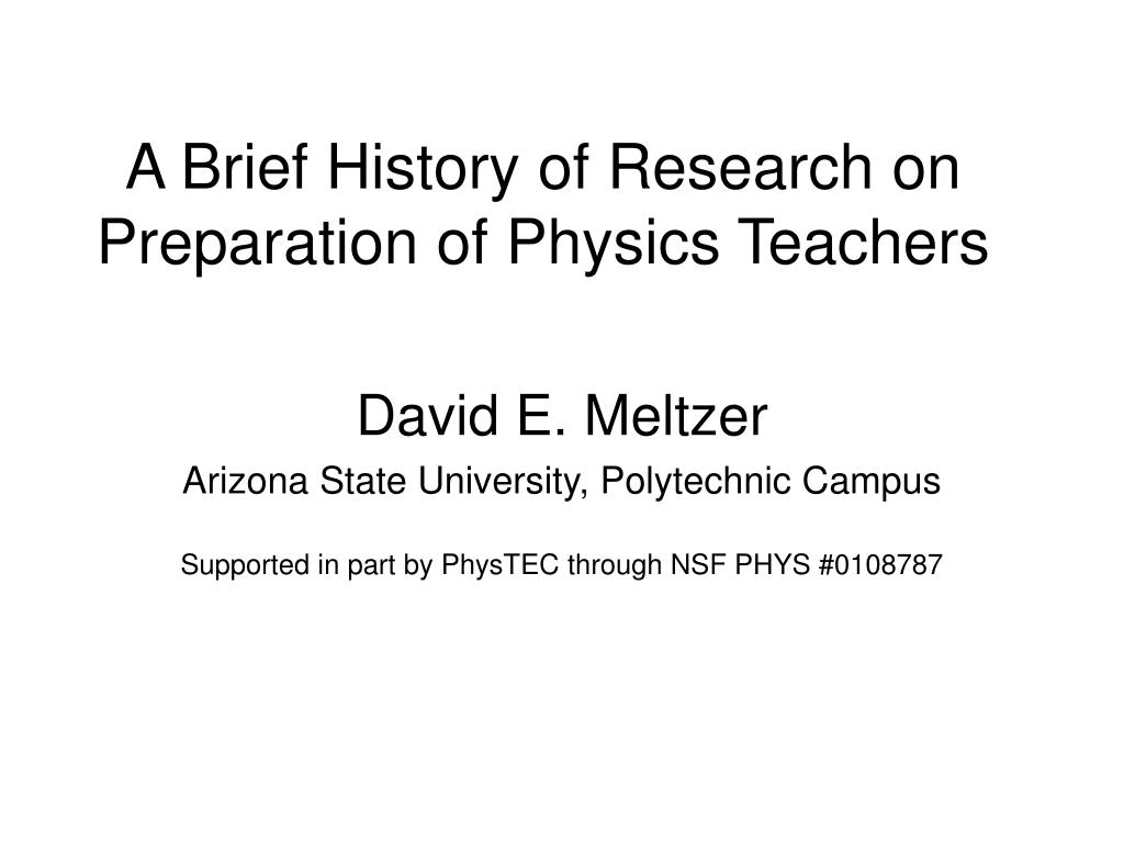 a brief history of research on preparation of physics teachers l.